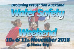 Water Safety Weekend 2018 Drowning Prevention Auckland